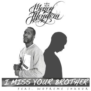 I Miss Your Brother - 2Pac Shakur Tribute