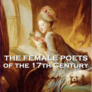 The Female Poets of the Seventeeth Century