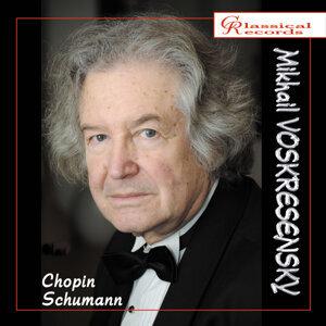 Mikhail Voskresensky plays Chopin and Schumann