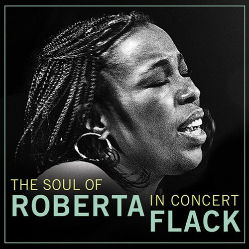 The Soul of Roberta Flack