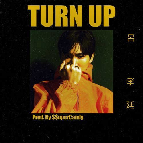 Turn Up (Prod. by $$uperCandy)