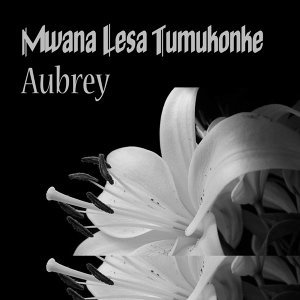 Mwana Lesa Tumukonke