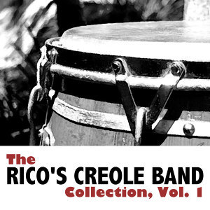 The Rico's Creole Band Collection, Vol. 1