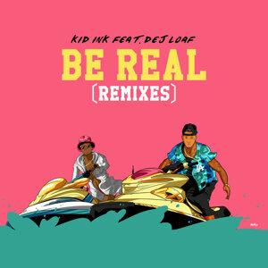 Be Real (Dance Remixes)