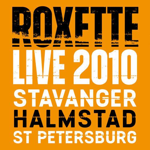 Live 2010 Stavanger Halmstad St Petersburg