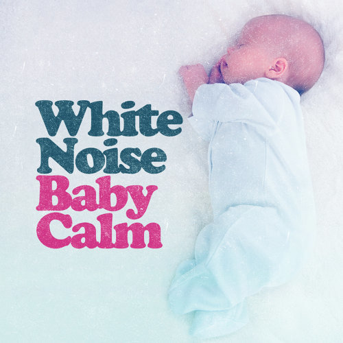 White Noise Babies, White Noise For Baby Sleep, White Noise