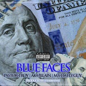 Blue Faces (feat. M.Y. Da Fly Guy & AK Villain)