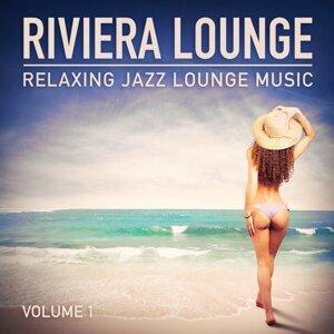 Riviera Lounge, Vol. 1 (Relaxing Jazz Lounge Music)