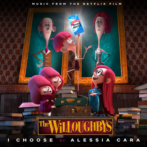 I Choose - From The Netflix Original Film The Willoughbys
