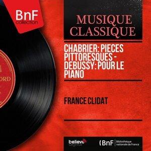 Chabrier: Pièces pittoresques - Debussy: Pour le piano - Mono Version