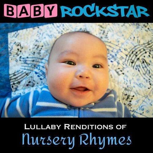 Lullaby Renditions of Nursery Rhymes
