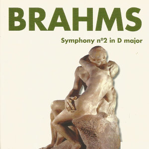 Brahms - Symphony Nº 2 in D Major