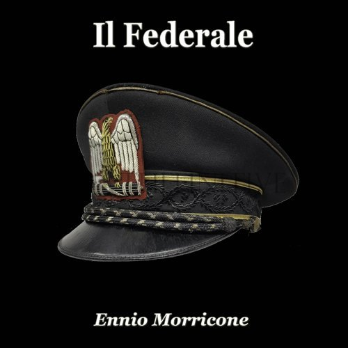 Il Federale - From the Original Soundtrack