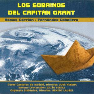 Zarzuela: Los Sobrinos del Capitán Grant