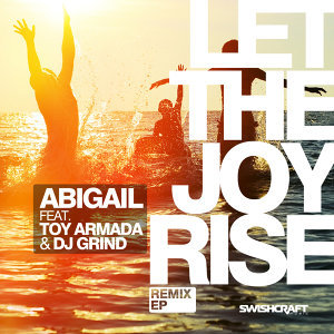 Let the Joy Rise (Remix EP)