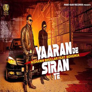 Yaaran De Siran Te (feat. Bohemia) - Single