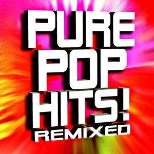 Pure Pop Hits! Remixed