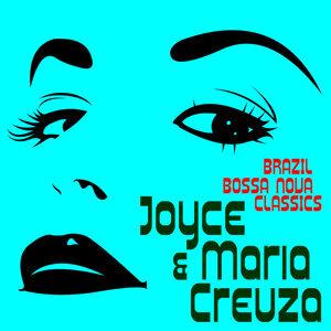 Brazil Bossa Nova Classcis Presents Joyce & Maria Creuza