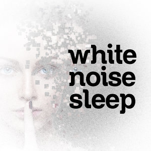 White Noise - Sleep