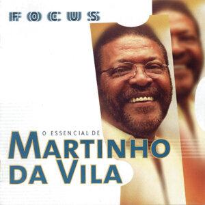 Focus - O Essencial De Martinho Da Vila