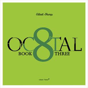 Octal Book Three