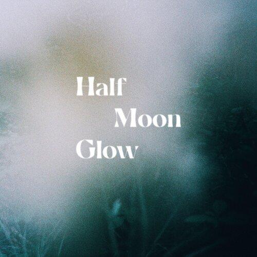 Half Moon Glow