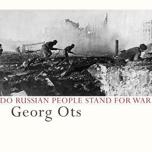 Do Russian People Stand for War