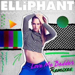 Love Me Badder (Remixes)