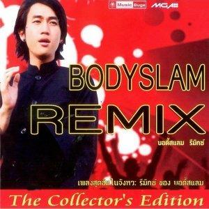 Bodyslam Remix