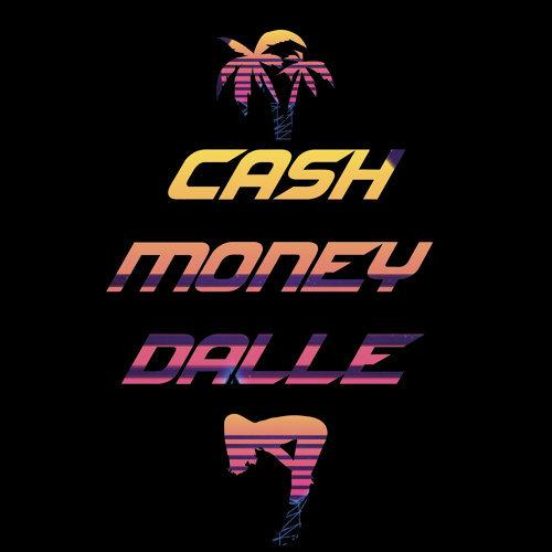 Cash Money Dalle