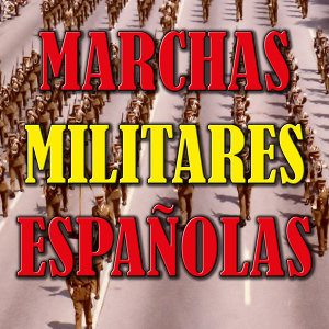 Marchas Militares Españolas