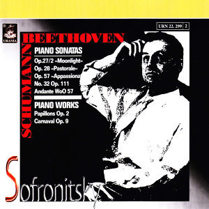 Beethoven: Piano Sonatas - Schumann: Piano Works