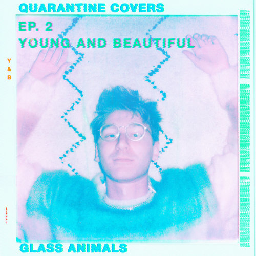 Young And Beautiful - Quarantine Covers Ep. 2