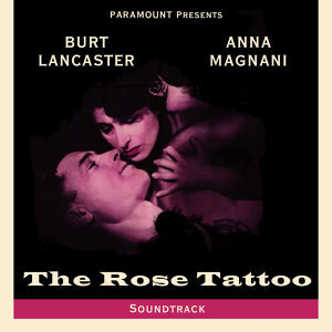 The Rose Tattoo (Soundtrack Recording)