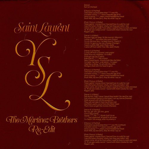 SaintLaurentYSL - The Martinez Brothers Re-Edit