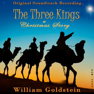 The Three Kings: A Christmas Story