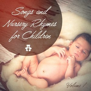 Songs and Nursery Rhymes for Children