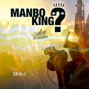 MANBO KING?