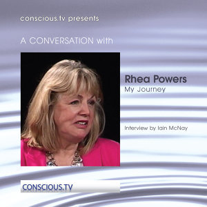 Rhea Powers - My Journey Unfolding My Soul