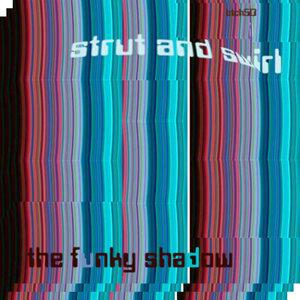 Strut and Swirl