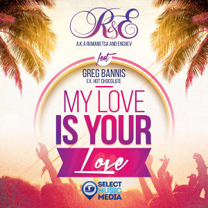 My Love Is Your Love (Radio Edit)