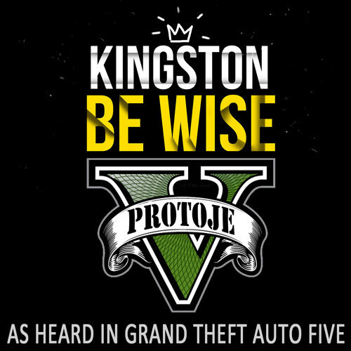 """Kingston Be Wise (As Heard In """"Grand Theft Auto V"""")"""