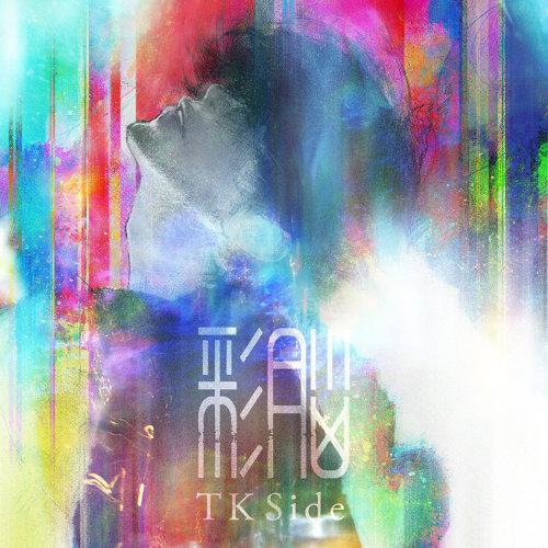 彩脳 -TK Side- - TK Side
