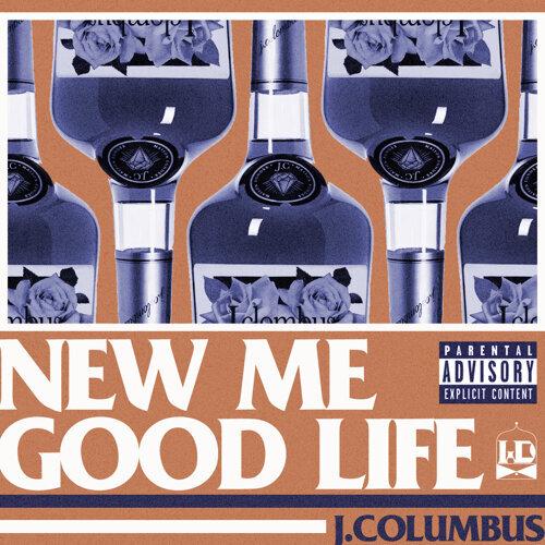 NEW ME / GOOD LIFE