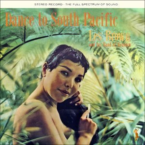 Dance to South Pacific - Stereo Record - The Full Spectrum of Sound