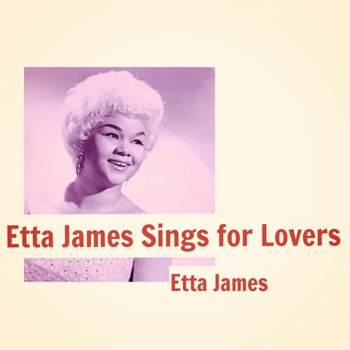 Etta James Sings for Lovers
