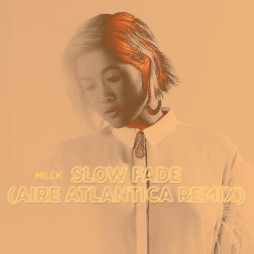 Slow Fade - Aire Atlantica Remix