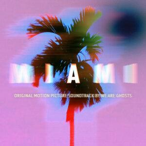 Miami - Original Motion Picture Soundtrack