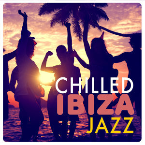 Chilled Ibiza Jazz