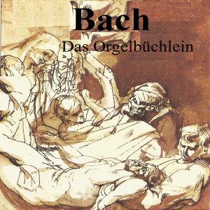 Bach - Das Orgelbüchlein